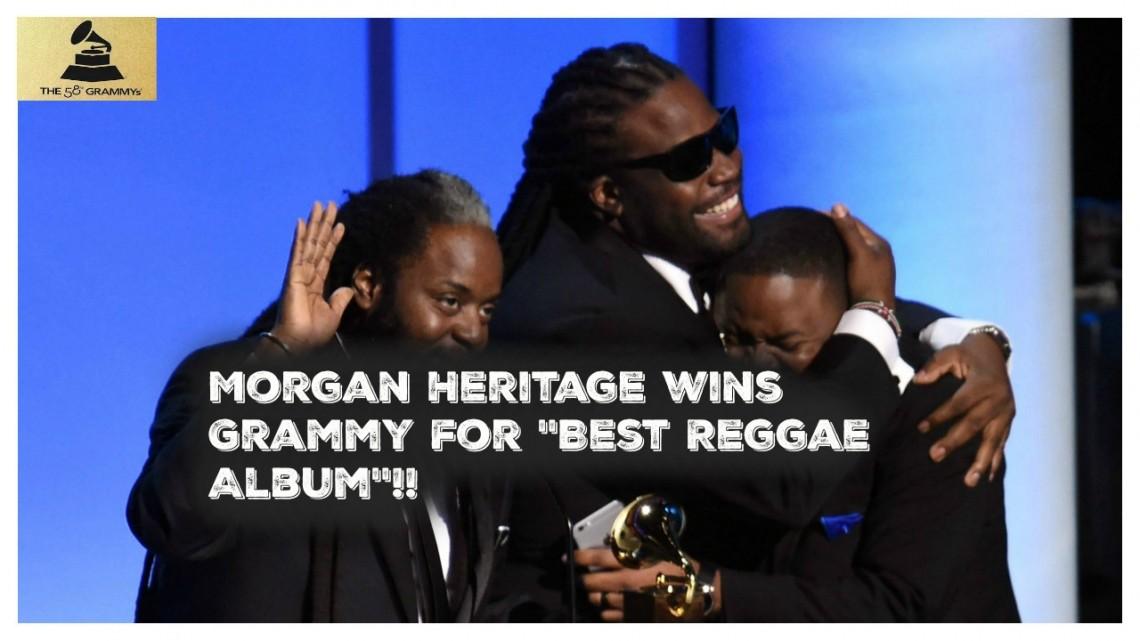 NANDOLEAKS:MORGAN HERITAGE WINS GRAMMY FOR BEST REGGAE ALBUM 2016