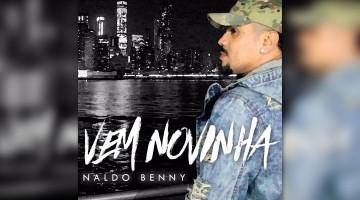 NandoLeaks New Video: Naldo Benny – Vem Novinha