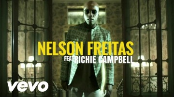 NandoLeaks New Video: Nelson Freitas – Break of dawn ft. Richie Campbell