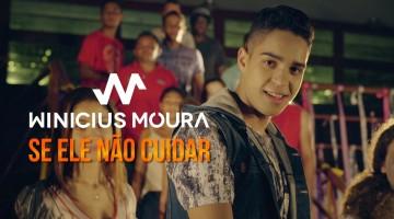 """NandoLeaks New Video: Winicius Moura – """"Se Ele Não Cuidar"""""""