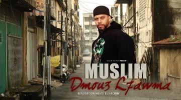 NandoLeaks New Video: Muslim – Dmou3 L7awma  مسلم ـ دموع الحومة