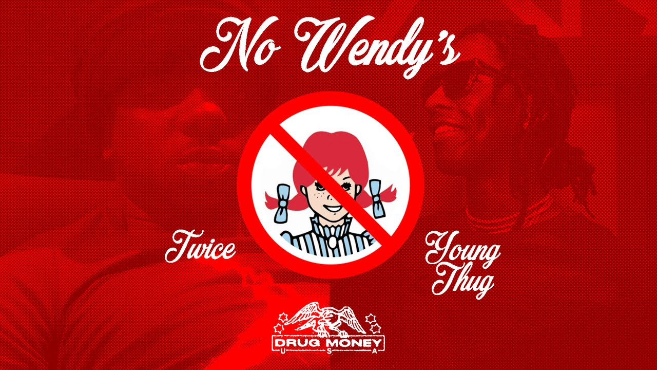 NandoLeaks New Music: Young Thug & Twice - No Wendy's