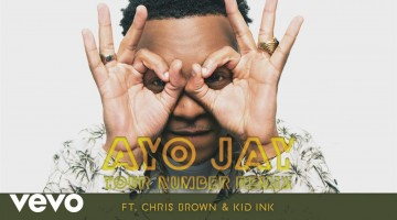 NANDOLEAKS NEW MUSIC: AYO JAY FEAT. CHRIS BROWN & KID INK – 'YOUR NUMBER (REMIX)'