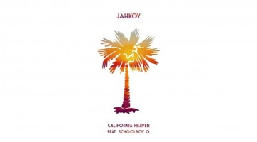 NandoLeaks New Music: JAHKOY – California Heaven  ft. ScHoolboy Q