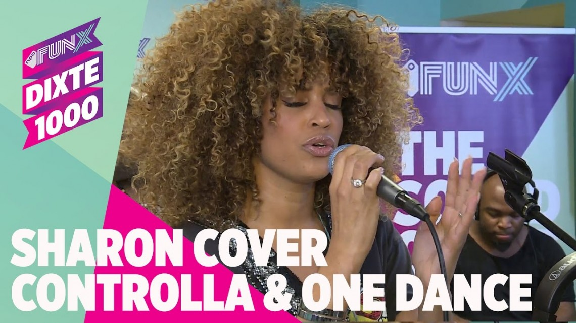 DisCover: Sharon covers Drake 'Controlla' & 'One Dance'