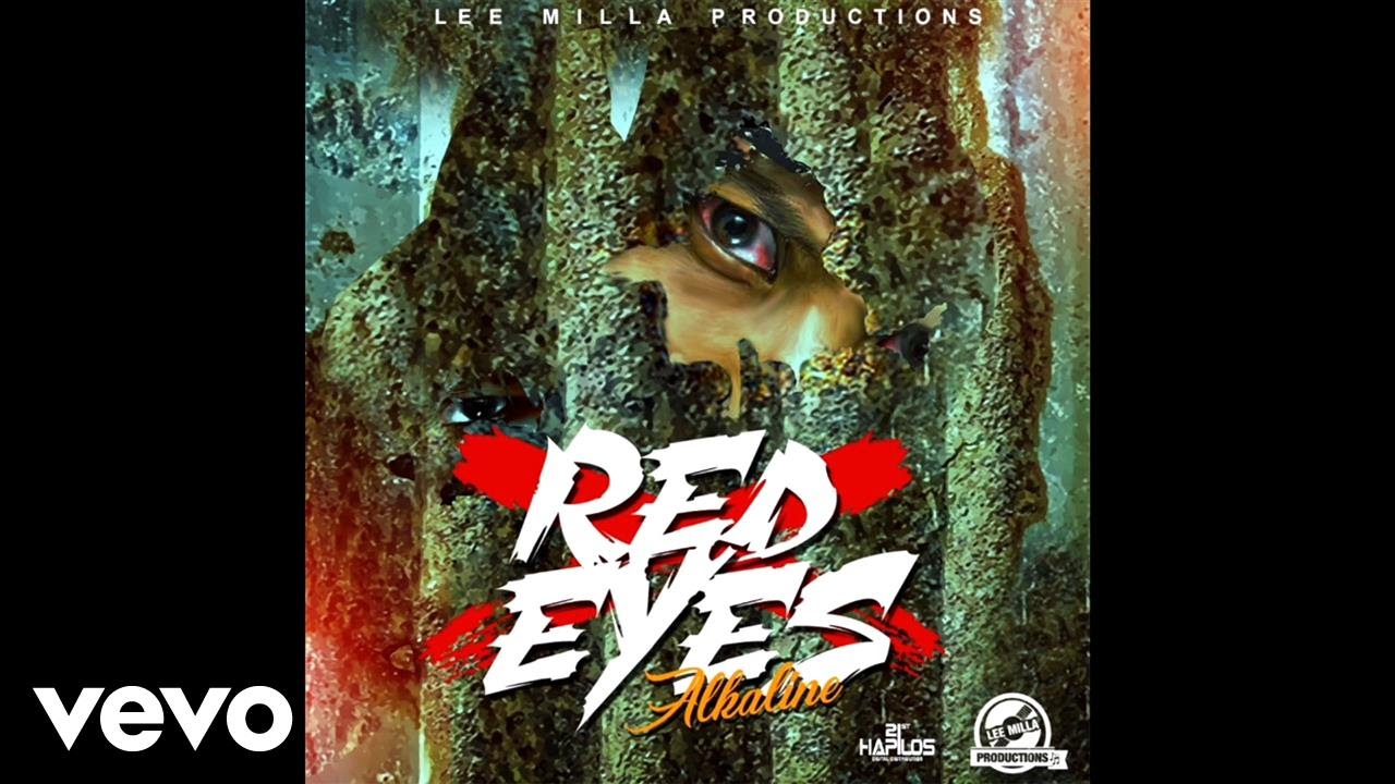 NandoLeaks New Music: Alkaline - Red Eyes - NandoLeaks