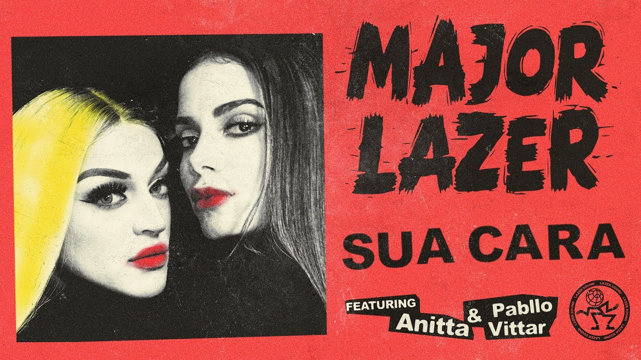NandoLeaks New Music: Major Lazer - Sua Cara (feat  Anitta