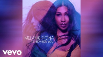 NANDOLEAKS NEW MUSIC: MELANIE FIONA – 'REMEMBER U'